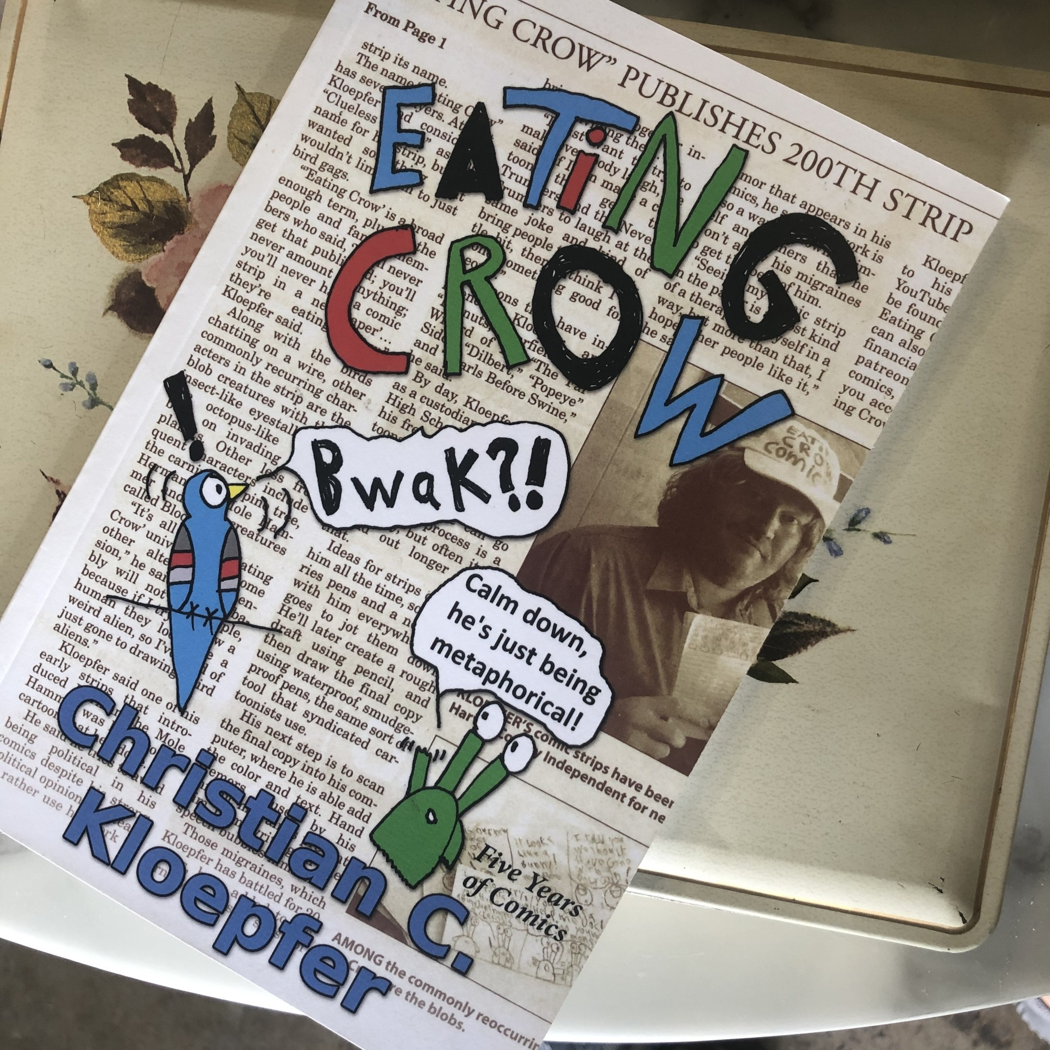 Christian Kloepfer Eating Crow Comic Strip Book