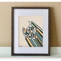 """Made by Nat """"I Super Love You"""" Print"""