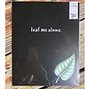 "Made by Nat ""Leaf Me Alone"" Print"
