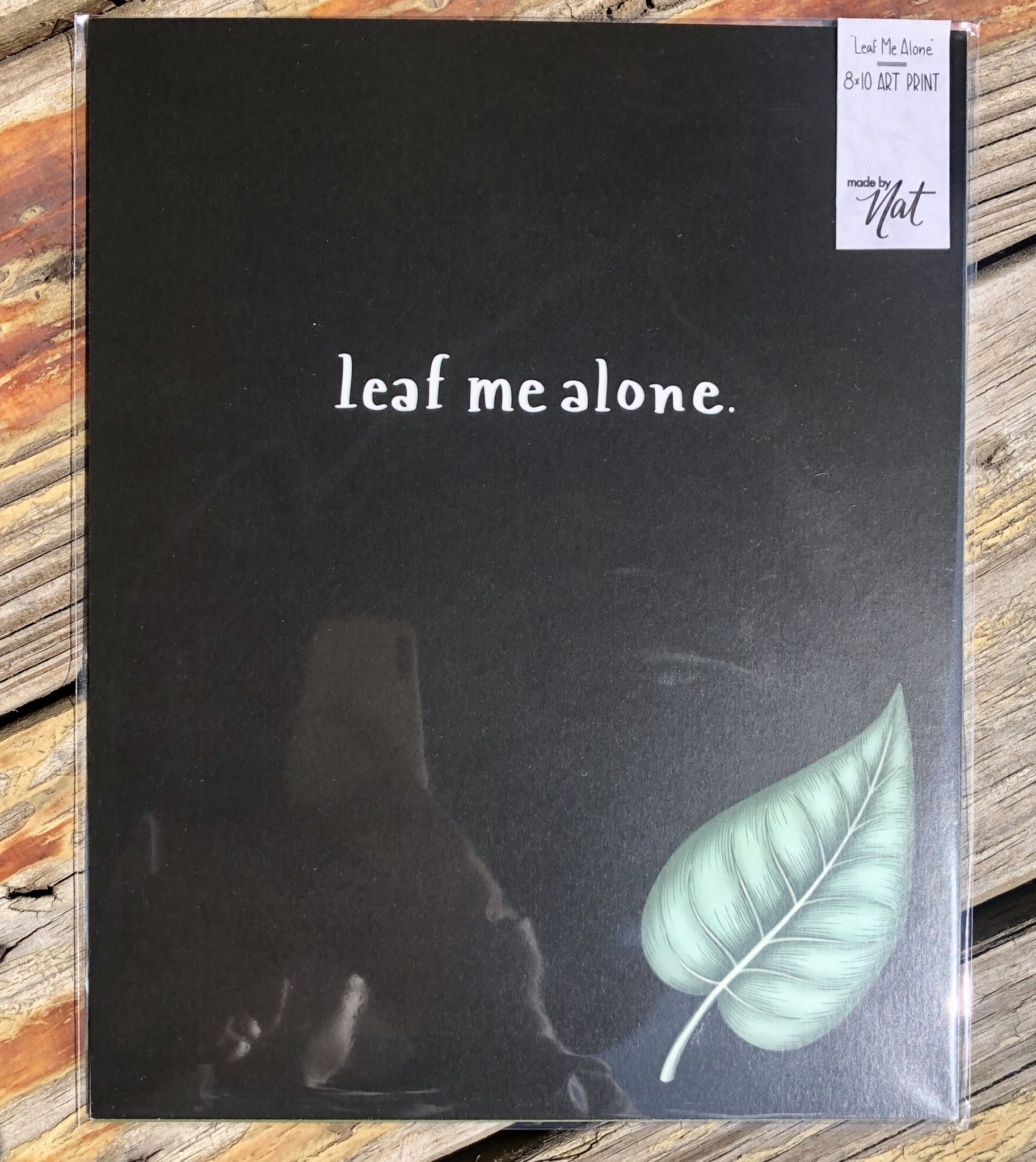"""made by nat Made by Nat """"Leaf Me Alone"""" Print"""