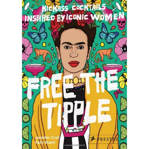 Penguin Random House Free The Tipple: Kickass Cocktails Inspired by Iconic Women