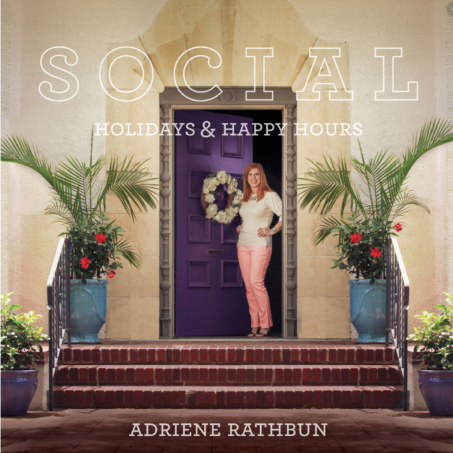 Social: Holidays and Happy Hours by Adriene Rathbun