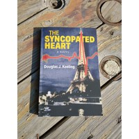 The Syncopated Heart by Douglass J Keeling
