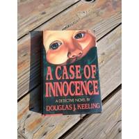 A Case of Innocence by Douglas J Keeling