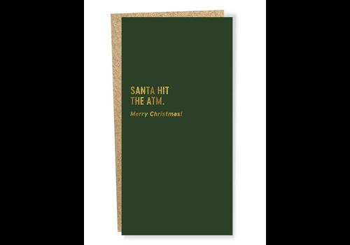 "Sapling Press ""Santa Hit the ATM"" Cash Card"