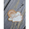 """Made by Nat """"Believe In You"""" Decal"""