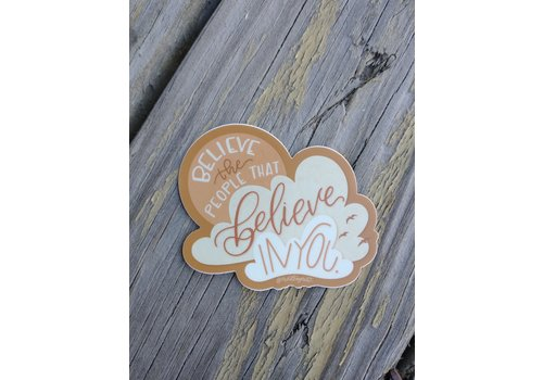 """made by nat Made by Nat """"Believe In You"""" Decal"""