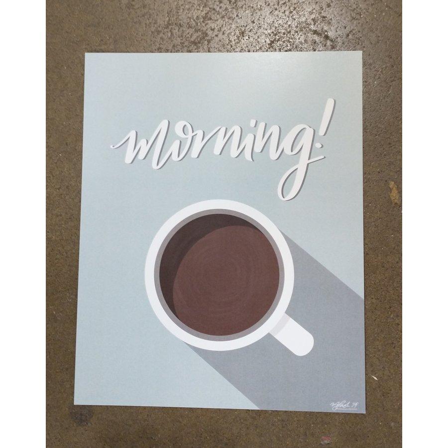 """Made by Nate """"Morning Joe"""" Print"""