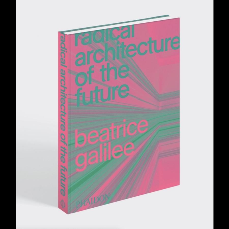 Radical Architecture of the Furture