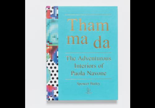 Pointed Leaf Press Tham ma da: The Adventurous Interiors of Paola Navone