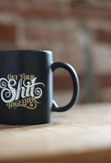 "Justin McClure ""Get Your Sh*t Together"" Mug"