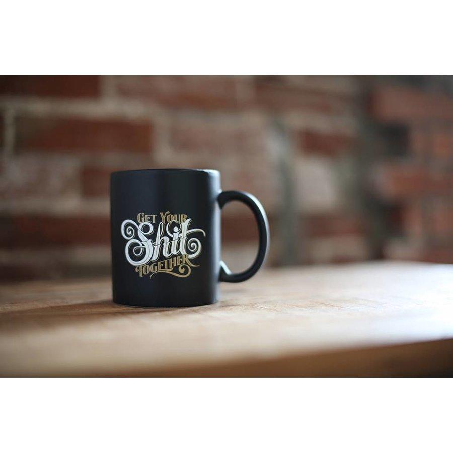 """Get Your Shit Together"" Mug"