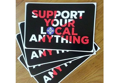 """Nathan Beste """"Support Your Local Anything"""" Decal"""