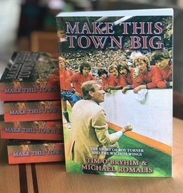 Michael Romalis Make This Town Big Book