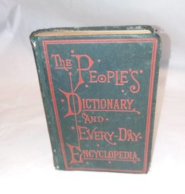 The Peoples's Dictionary & Evedryday Encyclopedia, 1883
