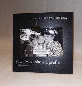 If You Count All Your Assets Picture Frame
