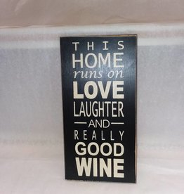 This Home Runs On Love, Laughter & Really Good Wine