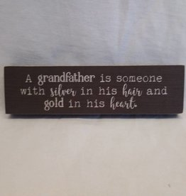 "Grandfather Mini Block Sign, 7.25""x2""x.75"""