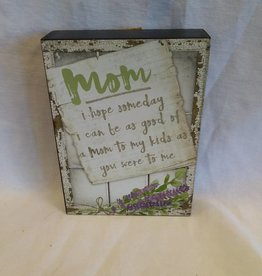 "MOM window box sign, 5""x7""x1.5"""