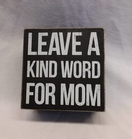 "Leave A Kind Word For Mom-Hinged Box, 5""x5""x3"""