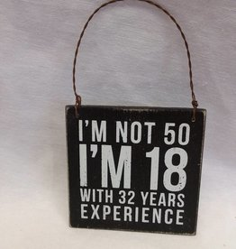 "I'm Not 50 Hanging Tag Sign, 3.5""x3.5"""