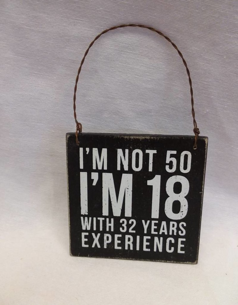 """I'm Not 50 Hanging Tag Sign, 3.5""""x3.5"""""""