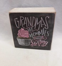 "Grandmas are Mommies Chalk Sign, 4""x4""x1.75"""