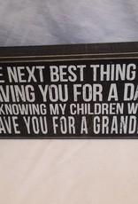 "Next Best Thing...Grandpa Box Sign, 8""x4""x1.75"""
