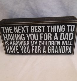 "Next Best Thing...Grandpa Box Sign, 8""x4""x1.75"""