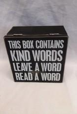 """Kind Word Box, 5""""x5""""x2.75"""""""