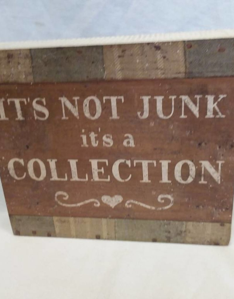 "It's Not Junk Box Sign, 8""x7""x1.75"""