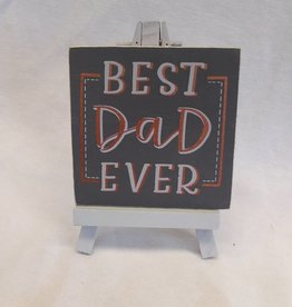 Best Dad Ever Easel Sign