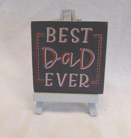 Best Dad Ever Easel Sign
