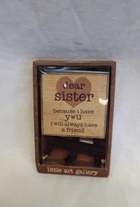 Dear Sister Easel Art Sign