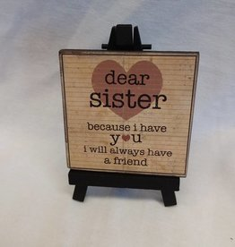 Dear Sister Easel Art Sign