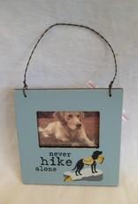 Never Hike Alone Mini Frame Hang Tag