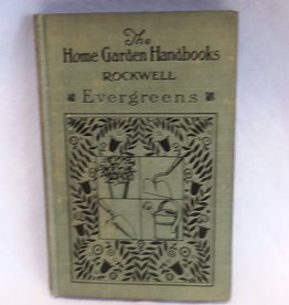 Home Garden Handbooks/Evergreens, 1928