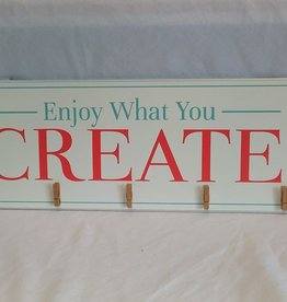 """Enjoy What You Create Sign w/5 Clips, 20""""x8"""""""