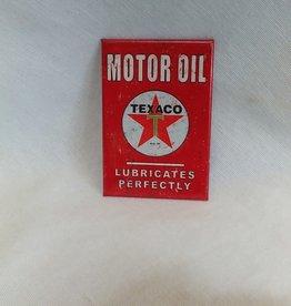 """Texaco Lubricates Magnet, 2""""x3"""""""