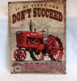"Don't Succeed...Farmall Sign, Reproduction, 12.5""x16"""