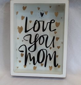 "Love You Mom, Shadow Box, 7.5""x10""x1.75"""