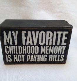 """Favorite Memory B&W Sign, 4"""" x 2.5"""""""