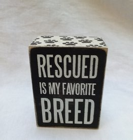 "Rescued Favorite Breed B&W Sign, 3"" x 4"""