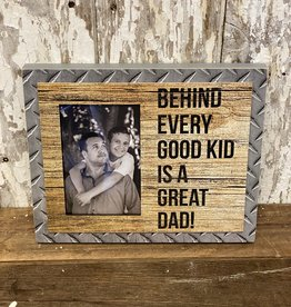 Behind Every Good Kid is a Great Dad Picture Frame