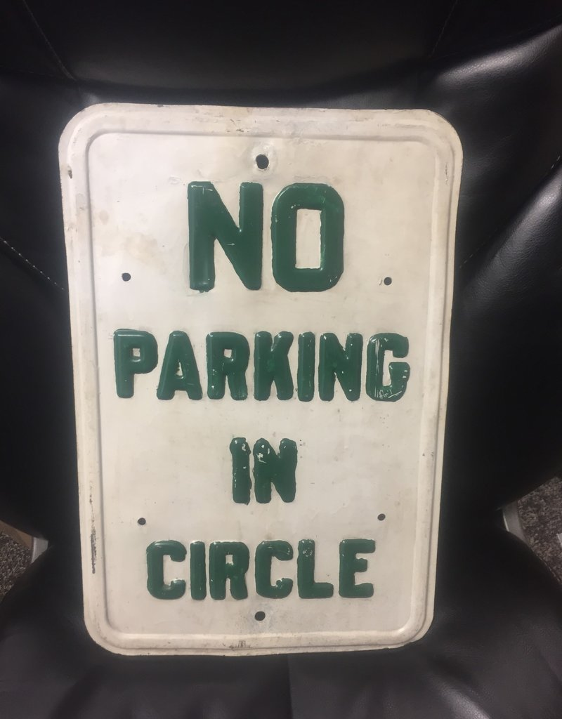 No Parking In Circle Metal Sign