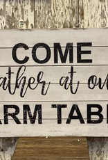 Wooden Wall Art- Gather at our Farm Table