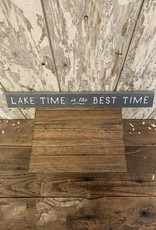 """Lake Time is the Best Time"" Wooden Block Sign"
