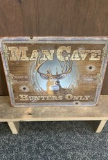 "Man Cave Hunters Only Tin Sign 12.5""x16"""