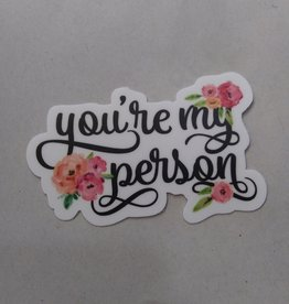 You're My Person Sticker 3x2