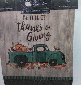 Be Full of Thanks & Giving Garden Flag 13x18